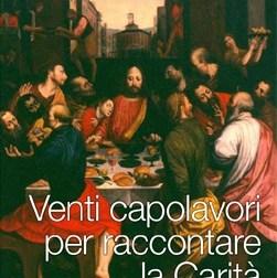 Mostra sulla carità a Milano, in un connubio tra arte e fede
