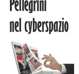 Pellegrini nel cyber Spazio