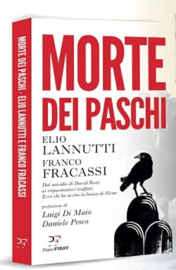 Il Libro di Elio Lannutti e Franco Fracassi. In alto David Rossi