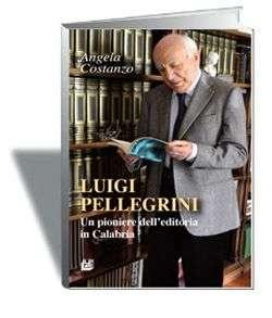 La morte di Luigi Pellegrini, lo storico editore del Sud. Ha formato generazioni di intellettuali