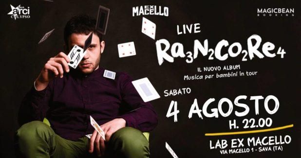 RANCORE LIVE sabato 4 agosto presso il LAB ex MACELLO di Sava