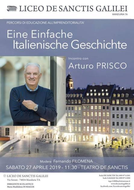 Sabato 27 aprile Liceo De Sanctis Galilei: Eine Einfache Italienische Geschichte. Incontro con l'impredintore Arturo Prisco