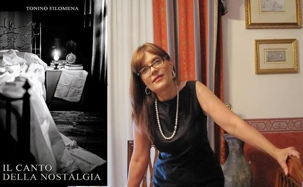 """""""Il Canto della Nostalgia di Tonino Filomena"""". La lunga notte insonne nel tempo dei ricordi"""