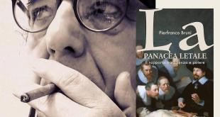 La panacea letale di Pierfranco Bruni – un pamphlet tagliente tra Scienza e Potere