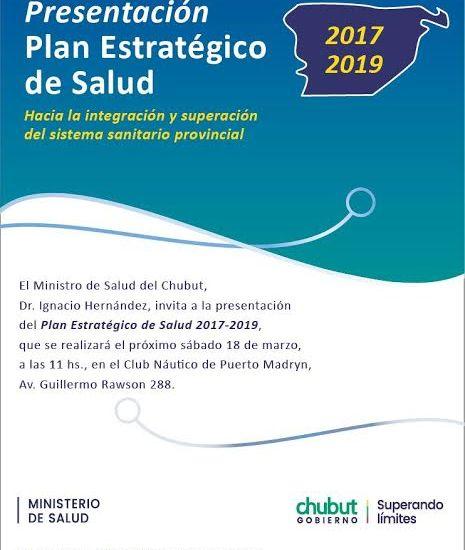 Invitan a referentes de todo Chubut a la presentación del Plan Estratégico de Salud 2017-2019