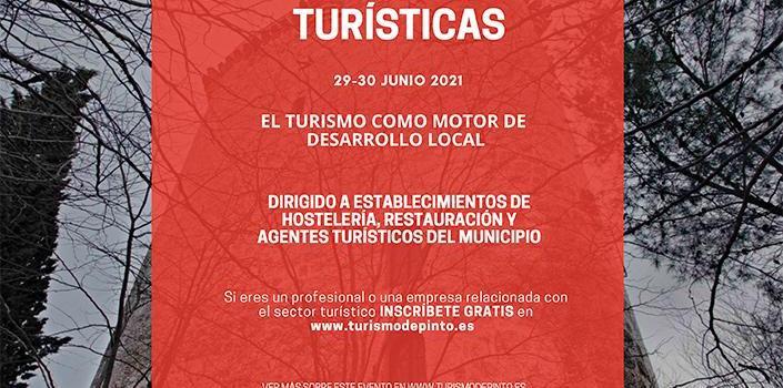 El Ayuntamiento de Pinto organiza las I Jornadas Profesionales para promover el turismo en la localidad como motor de desarrollo local.