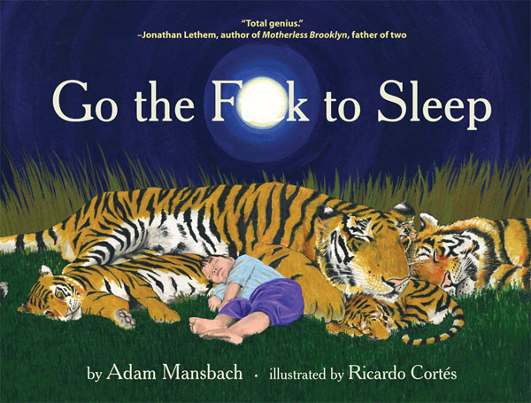 Adam Mansbach, Go The Fuck To Sleep