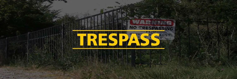 Trespass Trespass