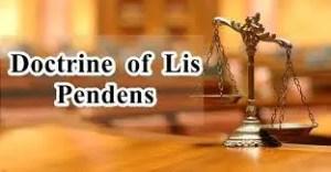 Doctrine of Lis Pendens - Essentials & Exceptions