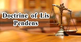Doctrine of Lis Pendens - Essentials & Exceptions