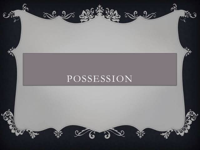 images 9 CONCEPT OF POSSESSION