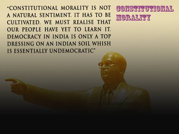 Constitutional Morality and its Paradigm