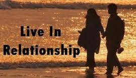 live in LIVE-IN RELATIONSHIPS: INDIAN SCENARIO