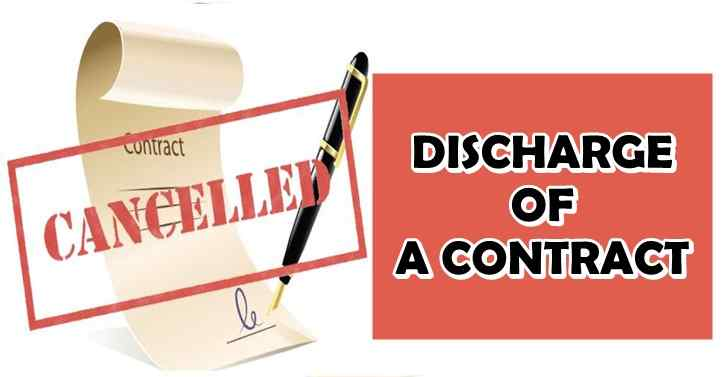 Discharge of Contract - Indian Contract Act, 1872