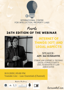 WEBINAR BY LAW ESSENTIALS INDIA ON INTERNET ON THINGS (IOT) & LEGAL ASPECTS (26th EDITION)