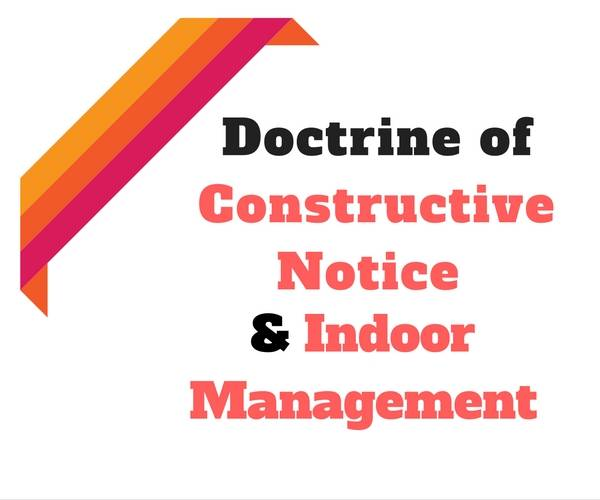 doctrine of constructive notice and doctrine of indoor management
