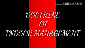 Doctrine of Indoor Management - Rule in Turquand's case