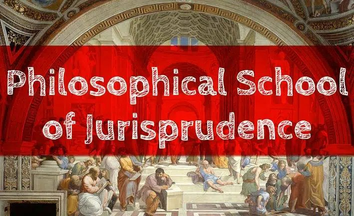 Philosophical School of Jurisprudence