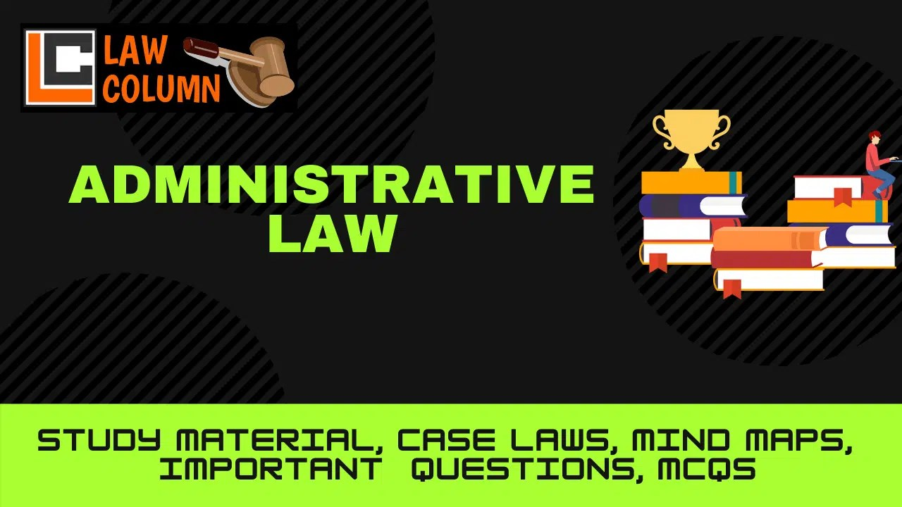 Judicial Control over Administrative actions