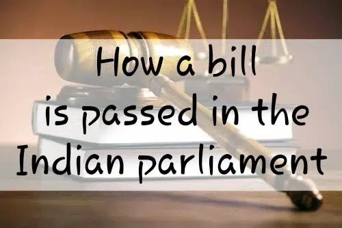 How a bill is passed in Indian Parliament
