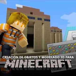 Construcción y Modelado 3D para Minecraft