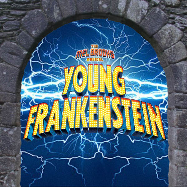 Young Frankenstein the Musical at Whittier Community Theatre