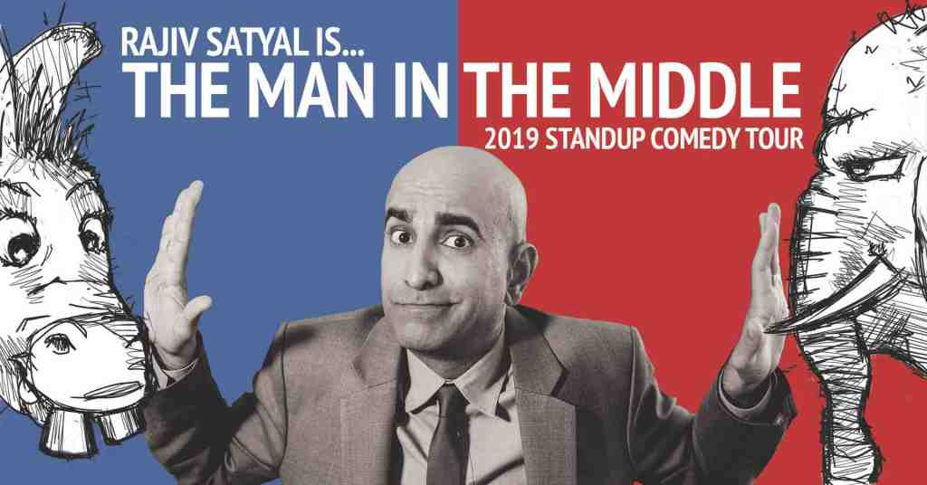 Rajiv Satyal Is…The Man In The Middle Stand Up Tour