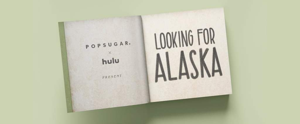 POPSUGAR x Hulu Looking for Alaska Screening with John Green Q&A