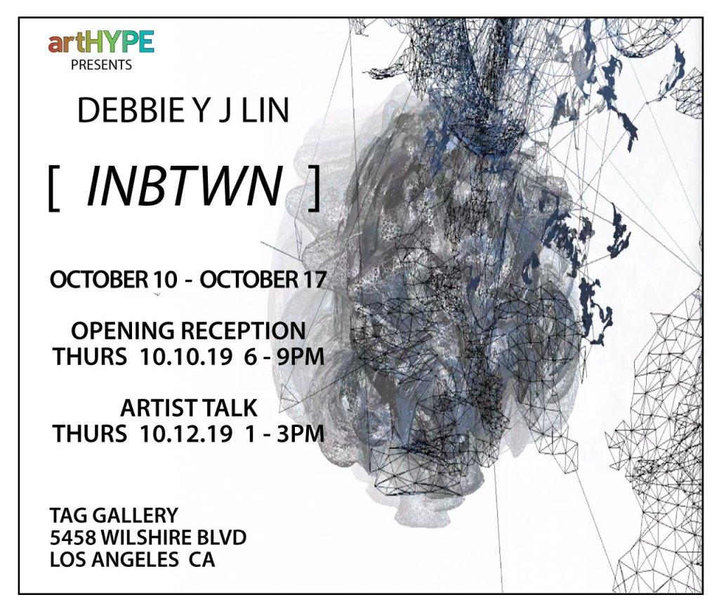 artHYPE presents:  Debbie Y.J. Lin [ INBTWN ] Solo Art Exhibit