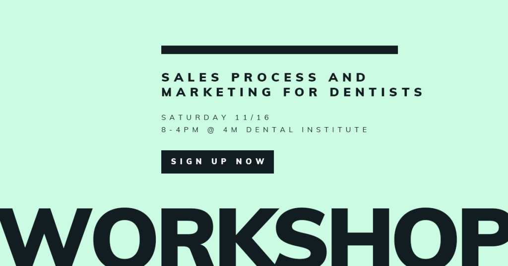 THE WOW EXPERIENCE – Sales Process and Marketing for Dentists