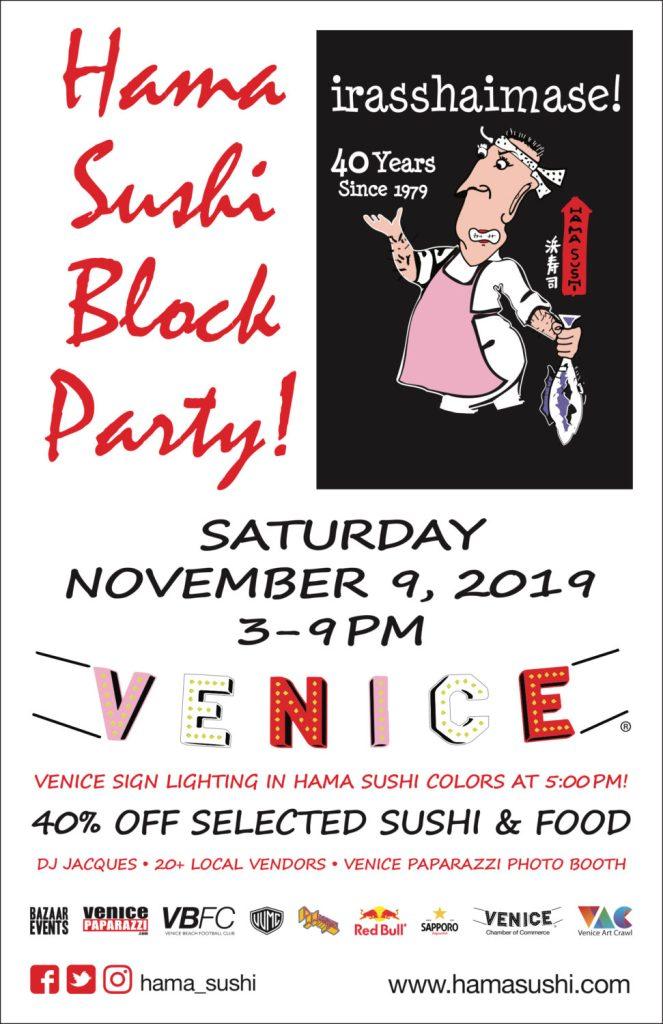 Hama Sushi Restaurant Venice Beach 40th Anniversary Block Party