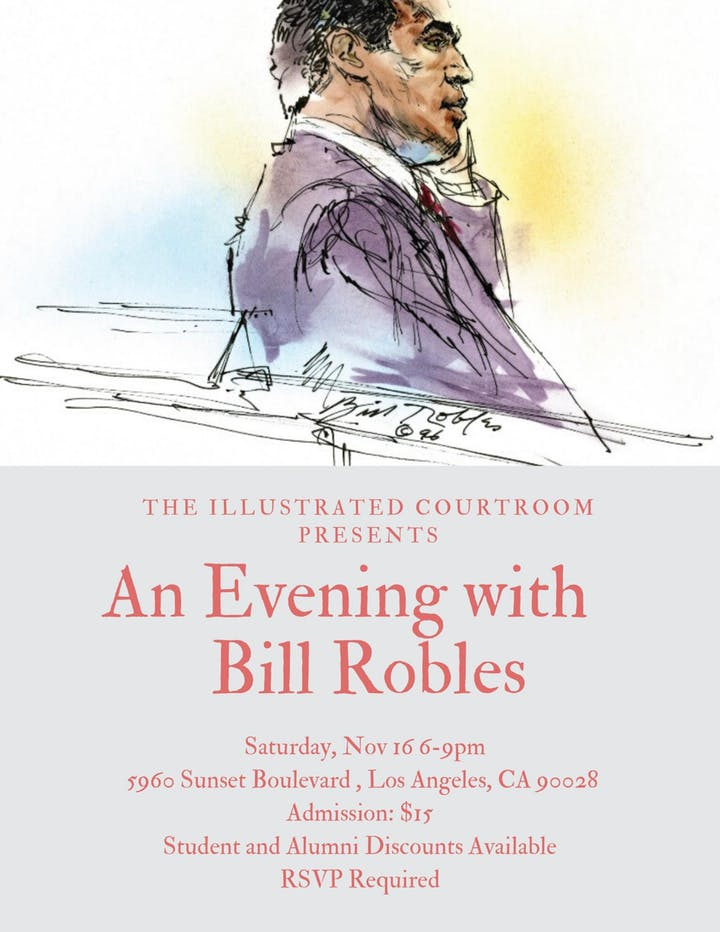 The Illustrated Courtroom Presents: An Evening with Bill Robles