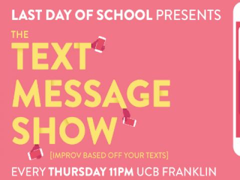 The Text Message Show & Convoy (Improv Comedy)