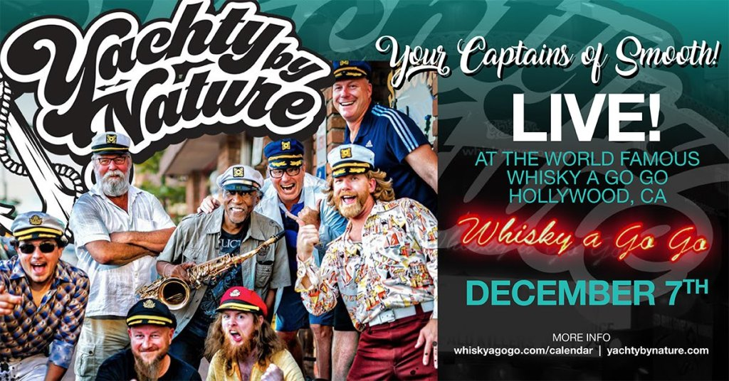 Yachty by Nature brings LIVE Yacht Rock to the Sunset Strip!