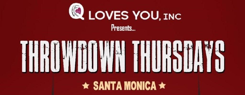 Throwdown Thursdays Santa Monica Comedy Show