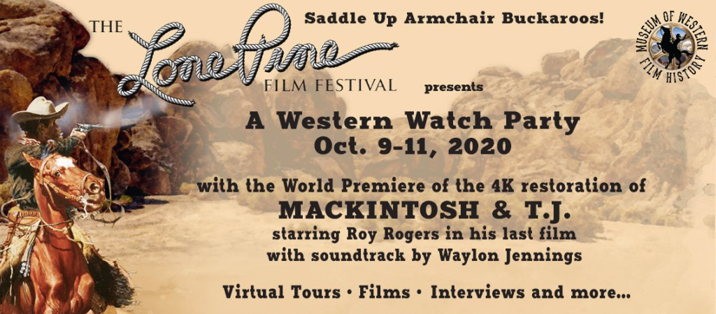The Lone Pine Film Festival presents A Western Watch Party!