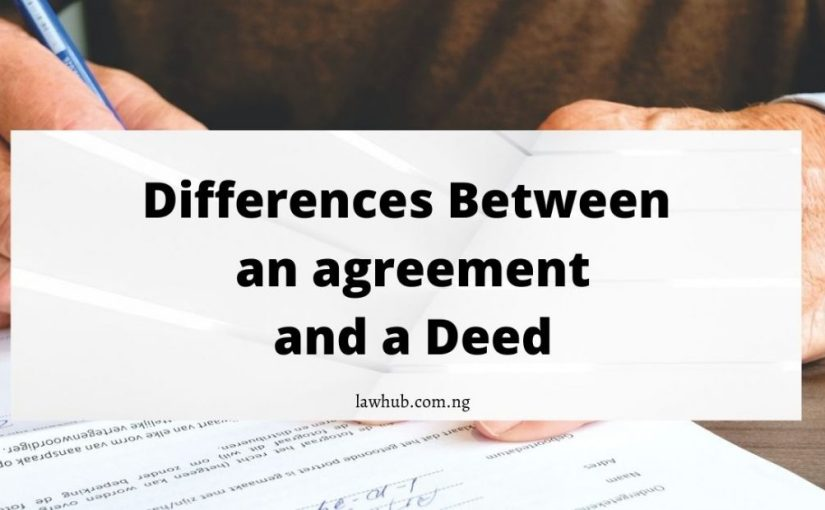 differences between an agreement and a deed