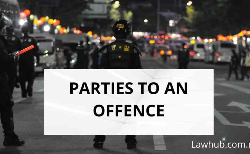 Parties to an Offence (Criminal Law)