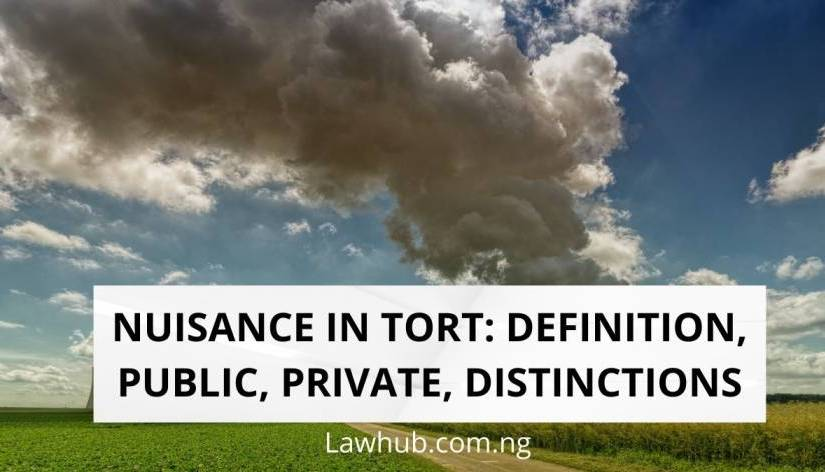 Nuisance: Definition, Public, Private, Distinction(With Cases)