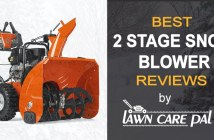 Best 2 Stage Snow Blower Reviews