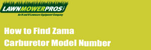 How to Find Zama Carburetor Model Number