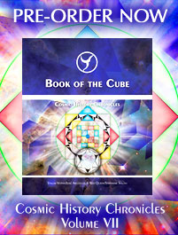 Book of the Cube - Cosmic History Chronicles, Vol. VII - Pre-Order Now!