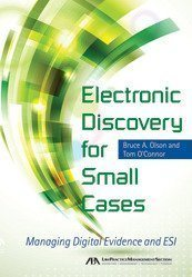 Book Review: 'Electronic Discovery for Small Cases'