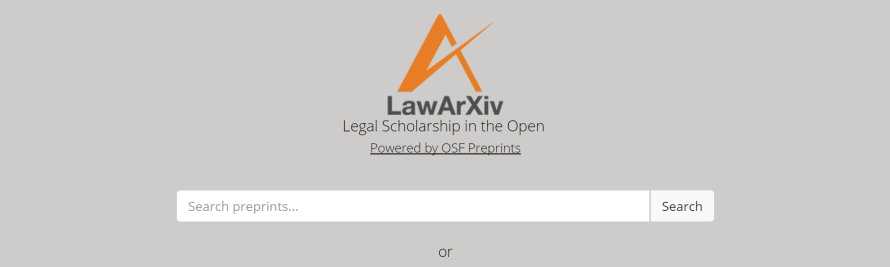 LawArXiv Aims to Ensure Open Access to Legal Scholarship
