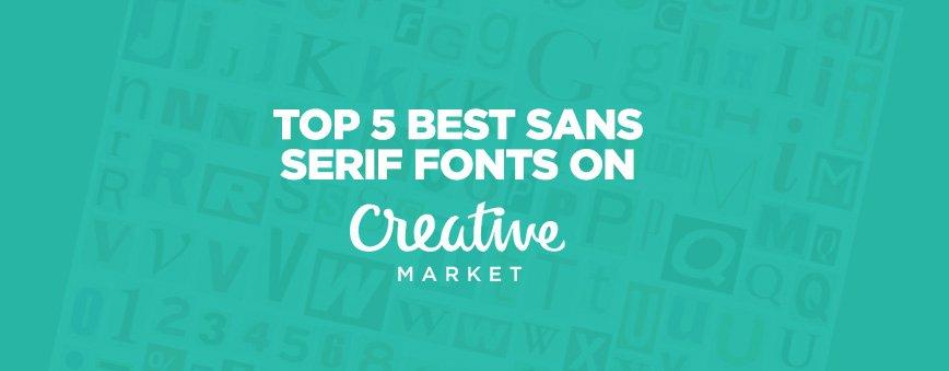 top-5-sans-serif-fonts
