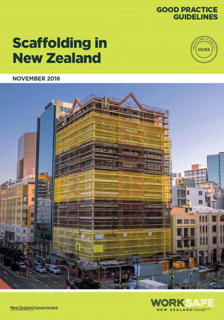 WorkSafe Scaffolding in New Zealand Good Practice Guidelines