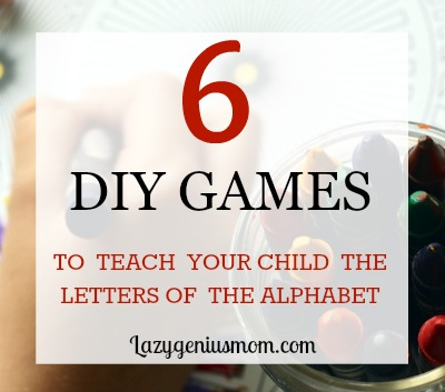 6 DIY Games To Teach Your Child The Alphabet