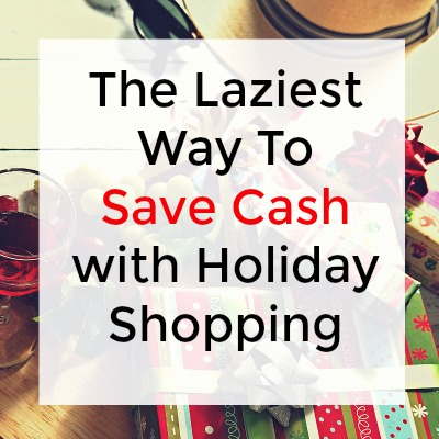 The Easiest Way to Save Money on Your Holiday Purchases- And all year long!!