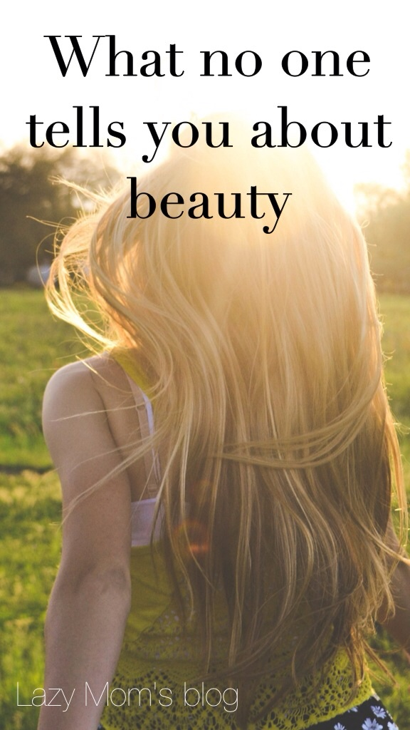 What no one tells you about beauty