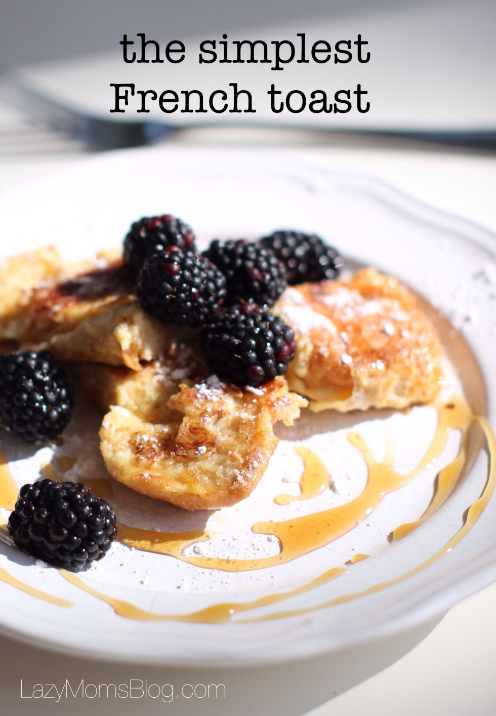 The simplest French toast